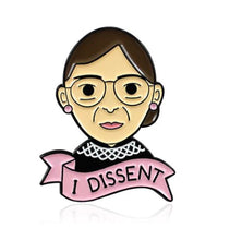 Load image into Gallery viewer, 'I Dissent' Pin Badge