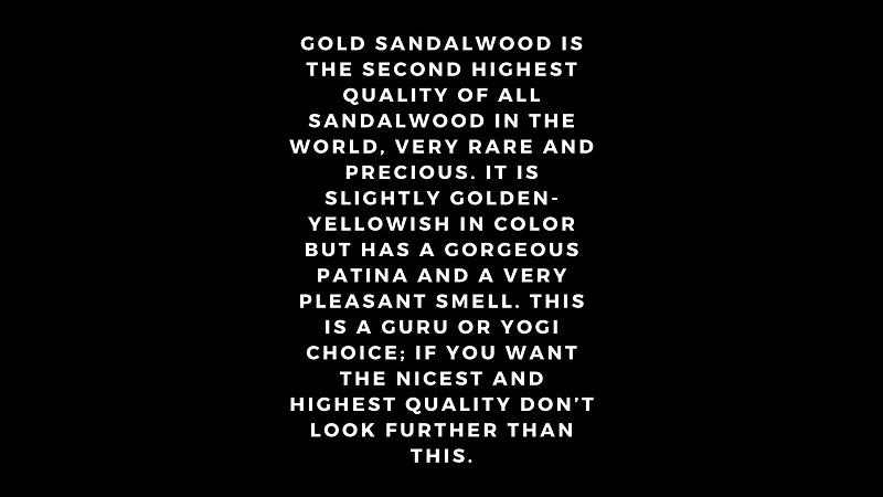 Gold sandalwood