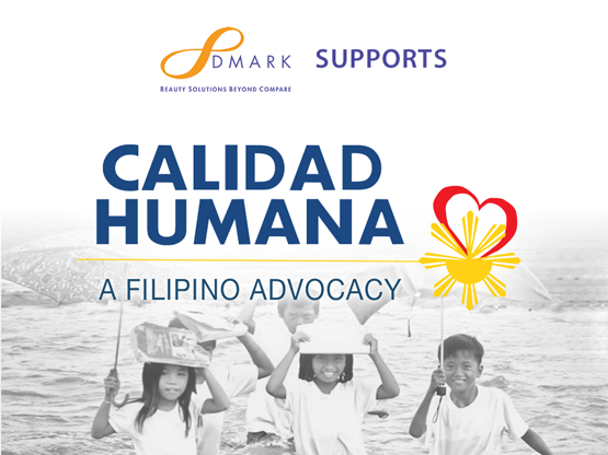 DMARKBEAUTY SUPPORTS FILIPINO CALIDAD HUMANA MOVEMENT