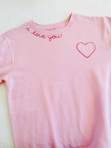 I love you Sweatshirt/Tee