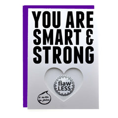 PIN GREETING CARD - YOU ARE SMART & STRONG