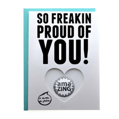 PIN GREETING CARD - SO FREAKIN PROUD OF YOU