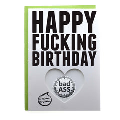 PIN GREETING CARD - HAPPY FUCKING BIRTHDAY