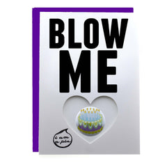 PIN GREETING CARD - BLOW ME