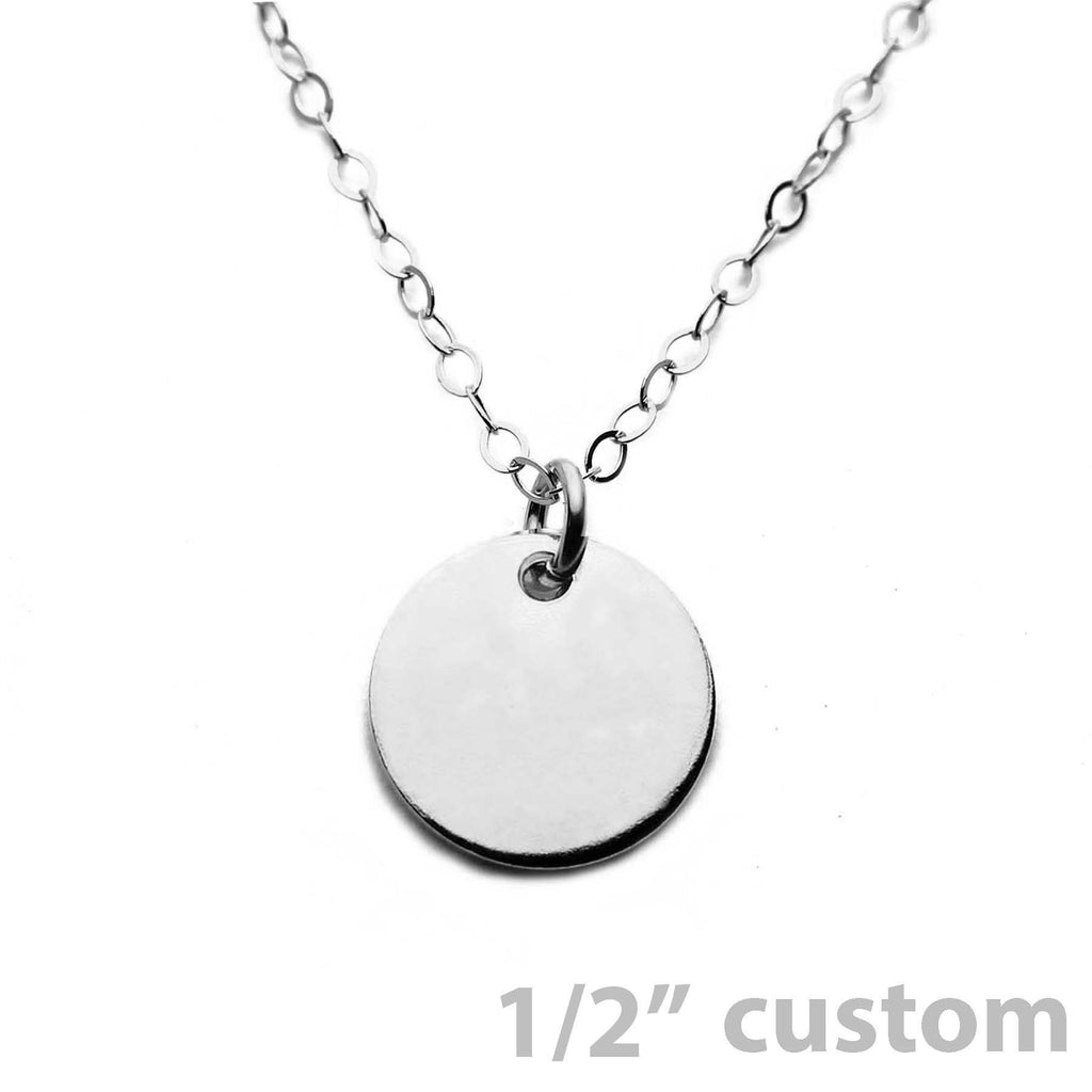 Silver Necklace Custom Disc - 1/2""