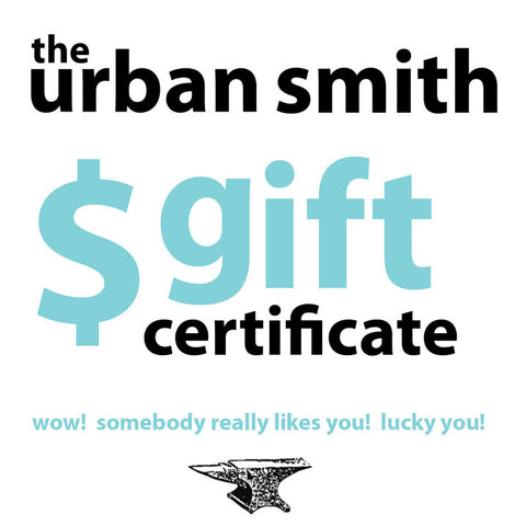 The Urban Smith Gift Certificate