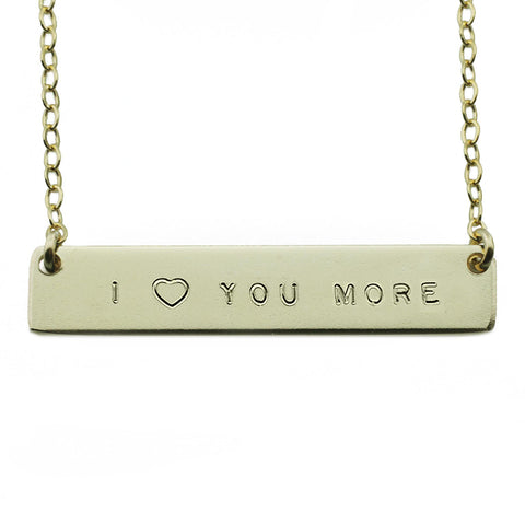 The Name Plate Necklace I ♥ You More