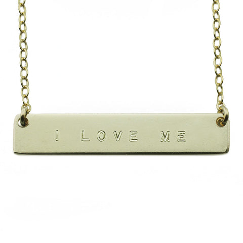 The Name Plate Necklace I Love Me