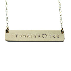 The Name Plate Necklace I Fucking ♥ You