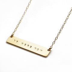 The Name Plate Necklace Be Here Now