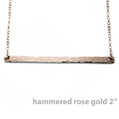 ROSE GOLD HAMMERED BAR