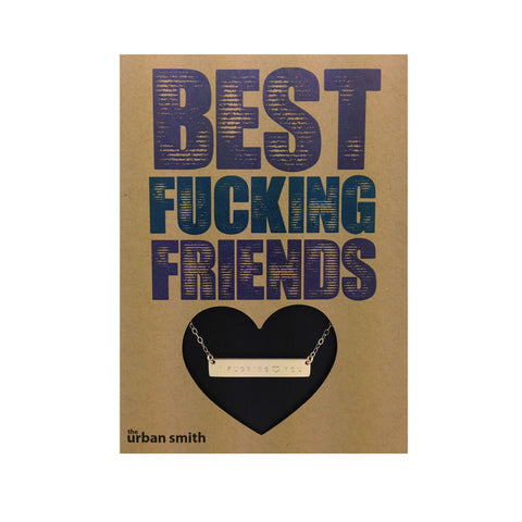 BEST FUCKING FRIENDS