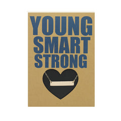 YOUNG SMART STRONG