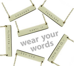 WEAR YOUR WORDS