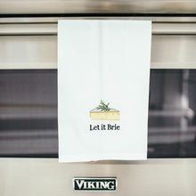Load image into Gallery viewer, Let It Brie Dish Towel