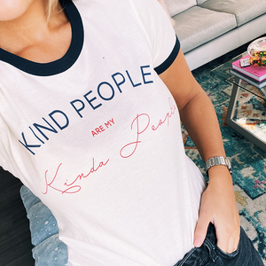 'Kind People Are My Kinda People' Tee