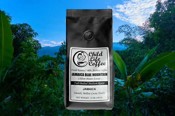100% Pure Jamaica Blue Mountain Coffee - Clifton Mount Estate | Child Life Coffee