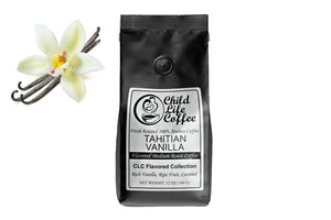 Tahitian Vanilla Flavored Coffee | Child Life Coffee