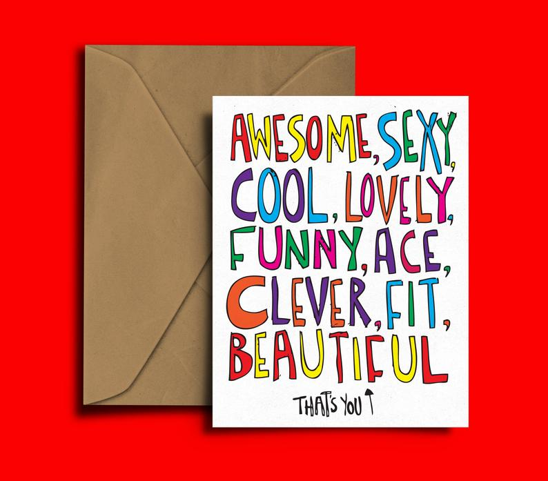 Glass Designs Dixon Does Doodles card with the multicoloured words: awsome, sexy, cool, lovely, funny, ace, clever, fit, beautiful, that's you.