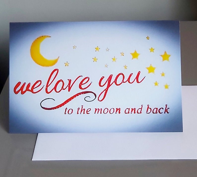 Jemma Yates We love you to the moon and back card.  Watercolour print from original painting.  Moon and stars.