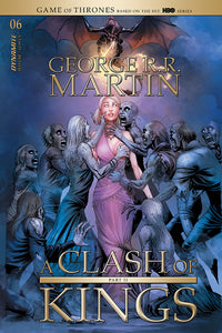 GAME OF THRONES: GEORGE RR MARTIN A CLASH OF KINGS #6 CVR A MILLER (MR)