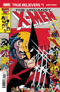 TRUE BELIEVERS X-MEN GREYCROW #1