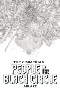 CIMMERIAN PEOPLE OF BLACK CIRCLE #1 CVR G 20 COPY B&W ART PR