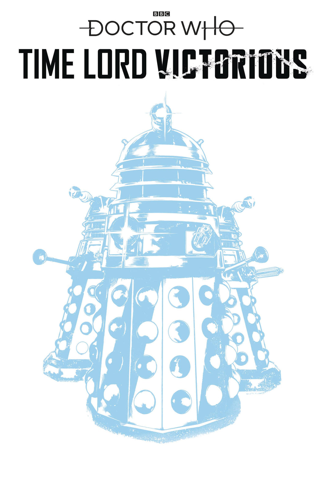 DOCTOR WHO TIME LORD VICTORIOUS #1 CVR E DALEK SKETCH VAR