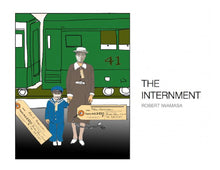 Load image into Gallery viewer, THE INTERNMENT (by Robert Iwamasa)