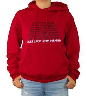 Front of Red Just Back From Insanity Hoodie by MHAB Marketplace Recovery Clothing