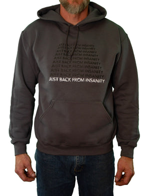 Front of Charcoal Just Back From Insanity Hoodie by MHAB Marketplace Recovery Clothing