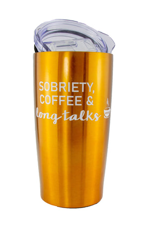 Gold Sobriety Coffee and Long Talks Travel Mug Tumbler