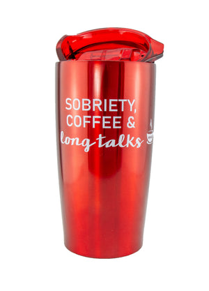 Red Sobriety Coffee and Long Talks Travel Mug Tumbler