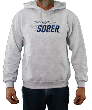 Front of Gray Unapologetically Sober Hoodie by MHAB Marketplace Recovery Clothing