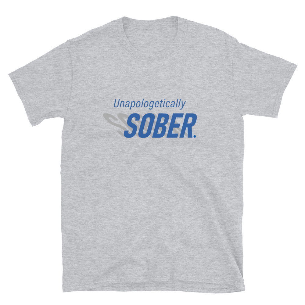 Unapologetically Sober T-shirt Gray with Blue Graphic Recovery Apparel