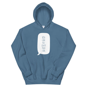 It's ok to not be ok Hoodie
