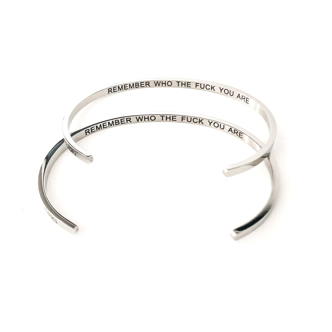 Inner Voice Bangle | Remember Who The Fuck You Are