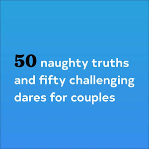 After Dinner Amusements: Truth or Dare for Couples: 50 Questions and Challenges (Sexy Date Night Card Game for Couples, Naughty Adult Game for Couples)