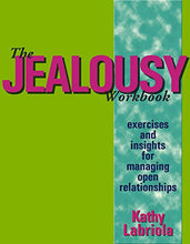 Load image into Gallery viewer, The Jealousy Workbook: Exercises and Insights for Managing Open Relationships