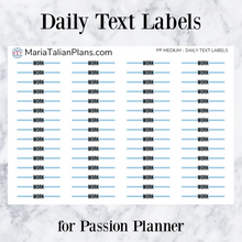 Load image into Gallery viewer, Work | Daily Text Labels | Passion Planner