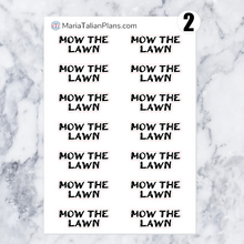Load image into Gallery viewer, Mow the Lawn | Script Stickers