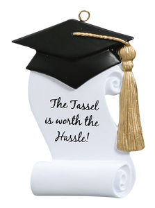 Graduation, The Tassel Is Worth The Hassle! Ornament