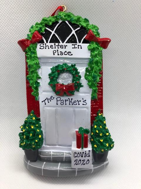 Shelter In Place Front Door Ornament