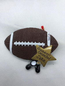Football Season Cancelled Ornament