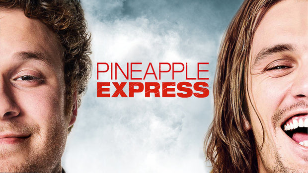 Pineapple Express - Saturday, February 13th @ 8:35 PM