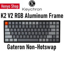 Load image into Gallery viewer, Keychron K2 V2 RGB Aluminum Frame Wireless Mechanical Keyboard