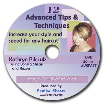 12 Advanced Tips and Techniques with Kathryn Pilczuk DVD - Bonika Shears
