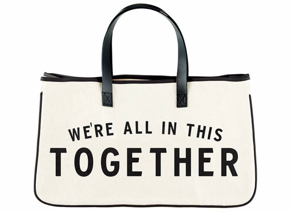 We're All In This Together Tote