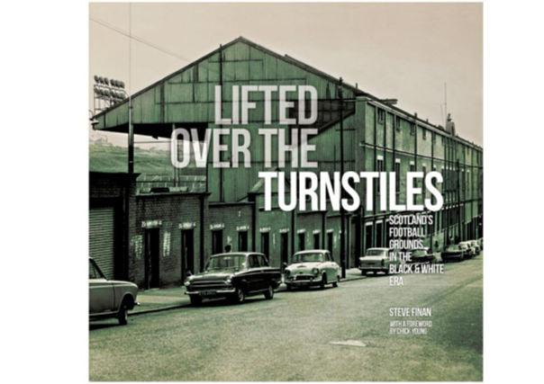 Lifted over the turnstiles - Steve Finan, quirky coo, scottish football books, dundee, perth, aberdeen