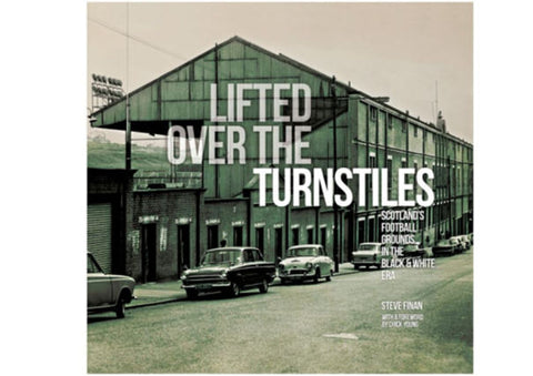 Lifted over the Turnstiles by Steve Finan